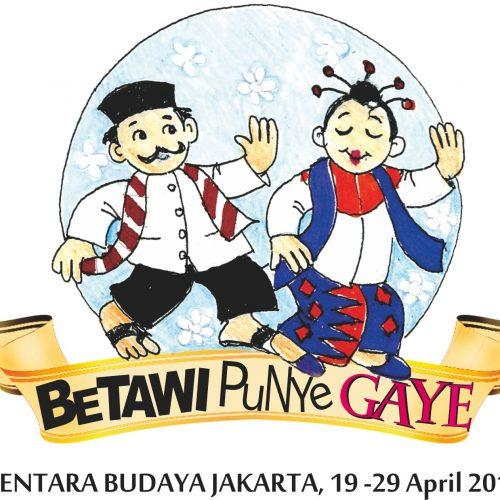 """BETAWI PUNYE GAYE """"Inspirasi Kebudayaan Jakarta Asli"""""""