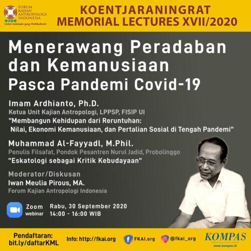 KOENTJARANINGRAT MEMORIAL LECTURES XVII/2020: Menerawang Peradaban dan Kemanusiaan Pasca Pandemi Covid-19